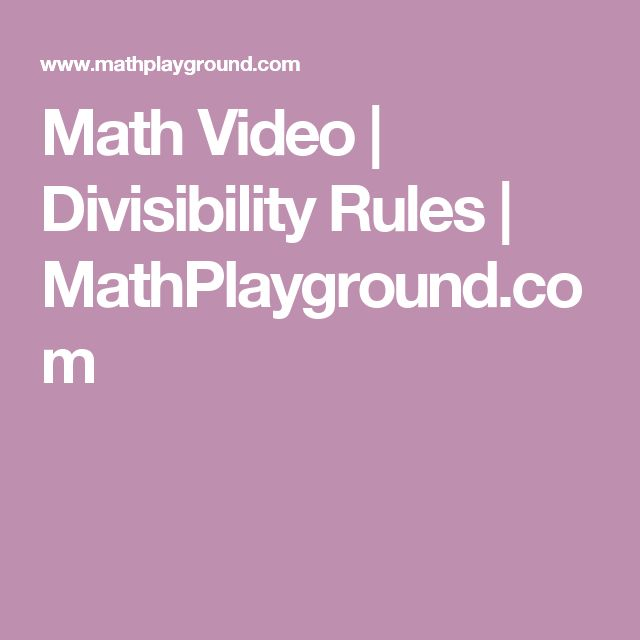 Math Video | Divisibility Rules | MathPlayground.com