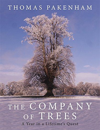 The Company of Trees: A Year in a Lifetime's Quest by Thomas Pakenham http://www.amazon.co.uk/dp/0297866249/ref=cm_sw_r_pi_dp_B5dBwb0W8H36N