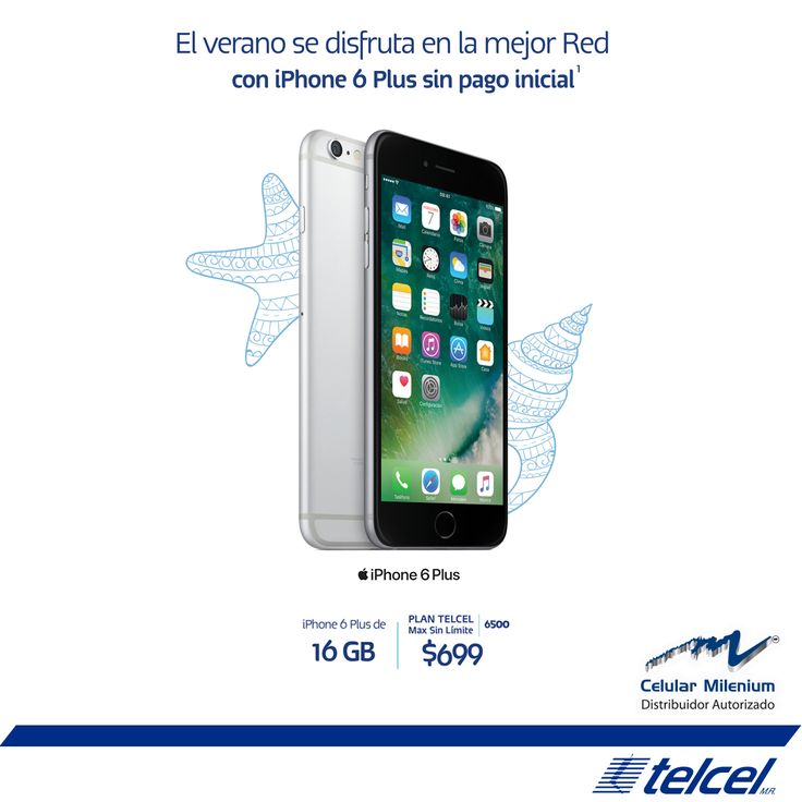Es momento de estrenar un iPhone 6 Plus de 16GB en el Plan Telcel Max Sin Límite 6500 a 24 meses sin pago inicial.