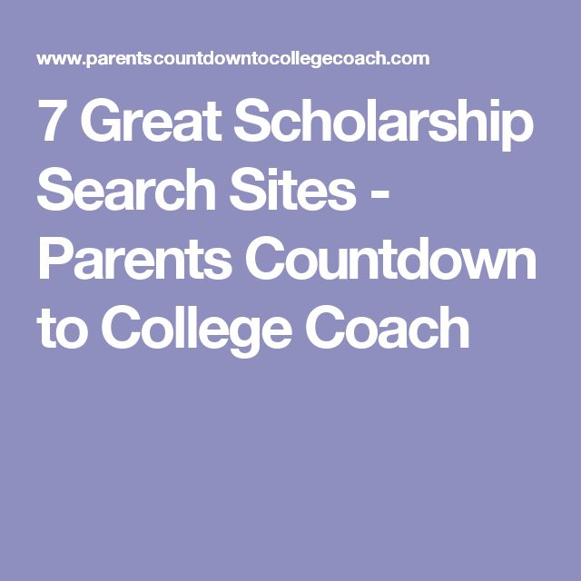 7 Great Scholarship Search Sites - Parents Countdown to College Coach