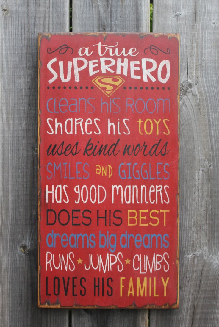 A true Superhero sign made by The Primitive Shed, St. Catharines