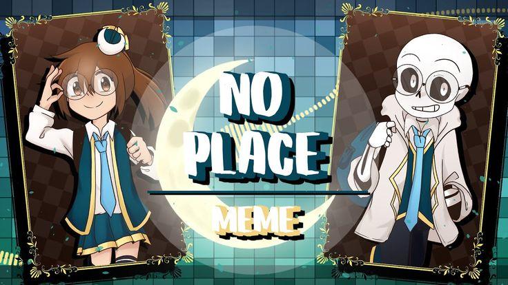 🌙 No Place Meme (JLHS AU) 🌙   Memes, Undertale, Anime