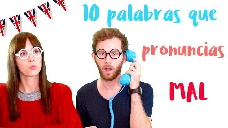 English pronunciation: 10 palabras que pronuncias mal en inglés