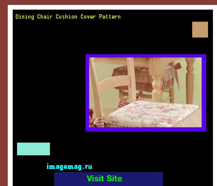 Dining Chair Cushion Cover Pattern 094853 - The Best Image Search