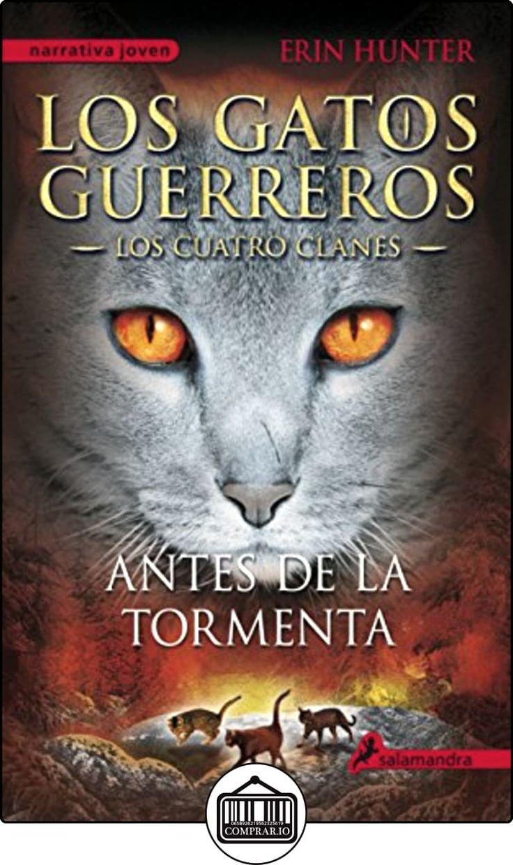 Los Gatos Guerreros IV. Los Cuatro Clanes (Narrativa Joven) de Erin Hunter ✿ Libros infantiles y juveniles - (De 6 a 9 años) ✿