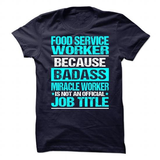 Awesome Tee For Food Service Worker T Shirts, Hoodies. Get it now ==► https://www.sunfrog.com/No-Category/Awesome-Tee-For-Food-Service-Worker-90280089-Guys.html?57074 $21.99