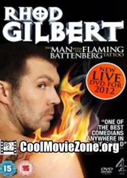 Rhod Gilbert: The Man with the Flaming Battenberg Tattoo (2012)