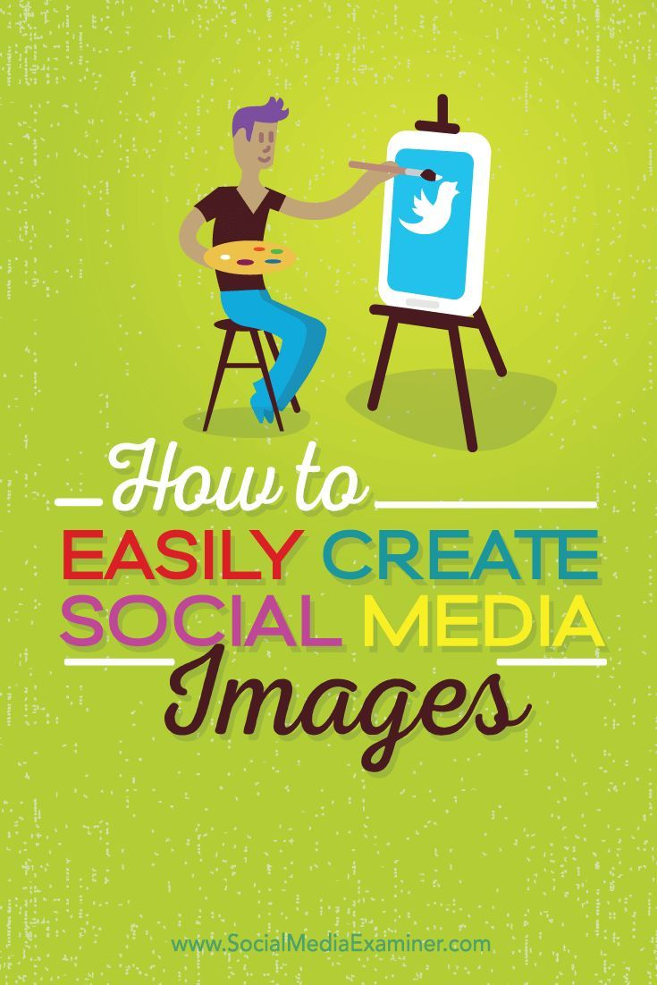 Do you use images to support your social media marketing?  You dont have to be a designer to create quality images.  In this article well show you how to create a variety of social media images quickly and affordably. Via @smexaminer.