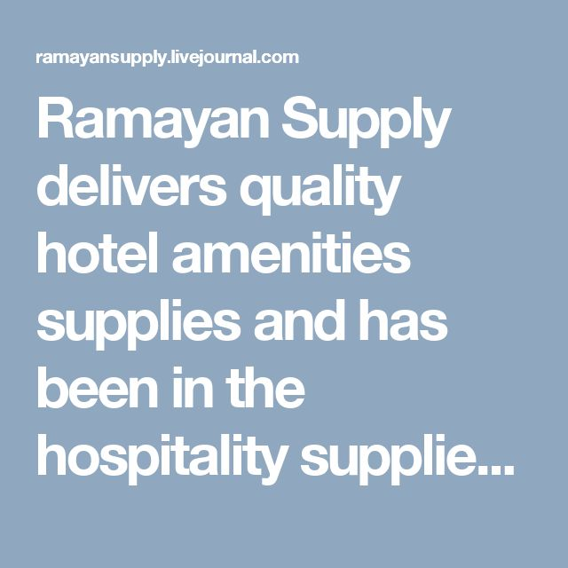 Ramayan Supply delivers quality hotel amenities supplies and has been in the hospitality supplies business for over 20 years. They provide exceptional services at unmatchable prices, right on time, right at your doorstep. For more info visit https://www.ramayansupply.com