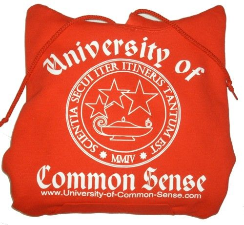 commen sense posters unaveristy of commen sense | University of Common Sense Adult Hooded Sweatshirt