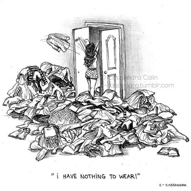 quando voce tem muitas roupas e ja usou todas e nao tem nada novo...