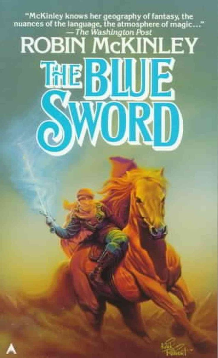 The Blue Sword Or With A Blue Sword By Robin Mckinley  A Classic!