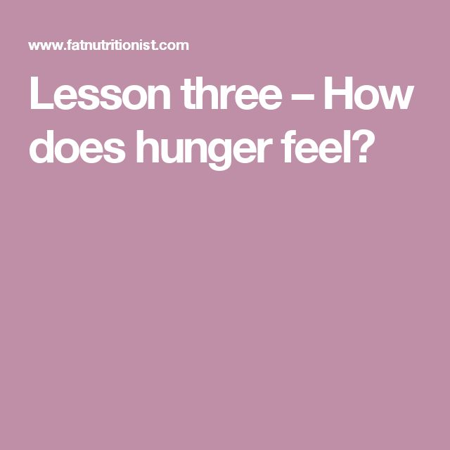 Lesson three – How does hunger feel?