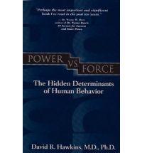 Power vs.Force: The Hidden Determinants of Human Behavior