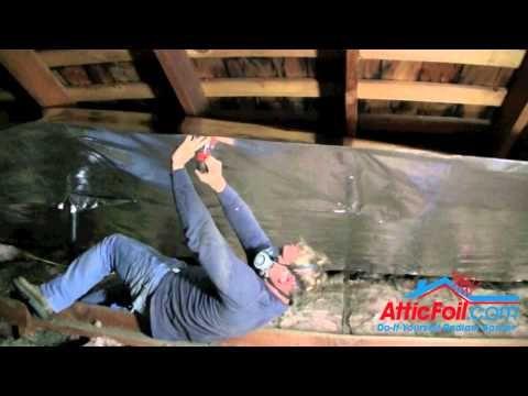 Radiant Barrier - Short Installation Summary; For the attic