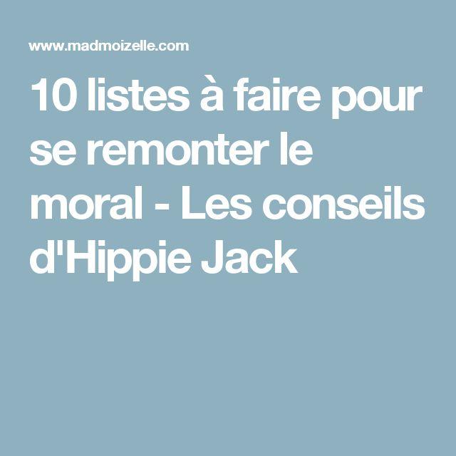 10 listes à faire pour se remonter le moral - Les conseils d'Hippie Jack