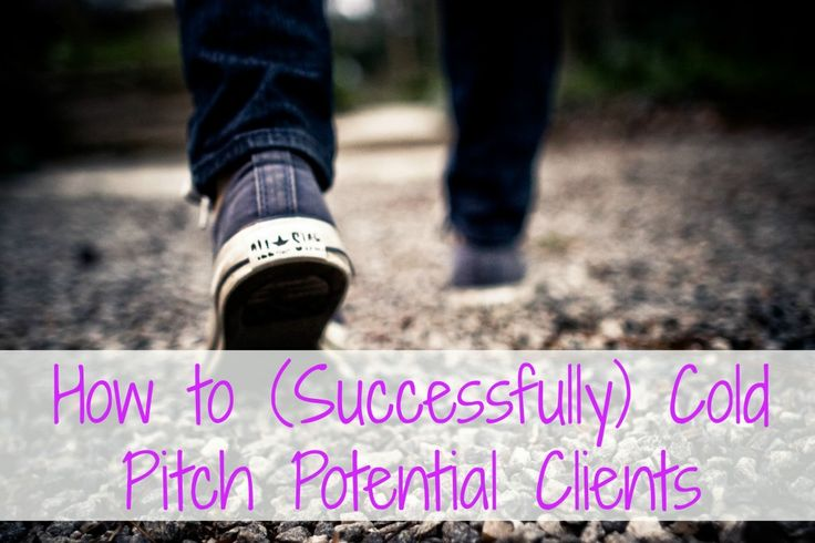 How to (Successfully) Cold Pitch Potential Clients - The Work at Home Wife