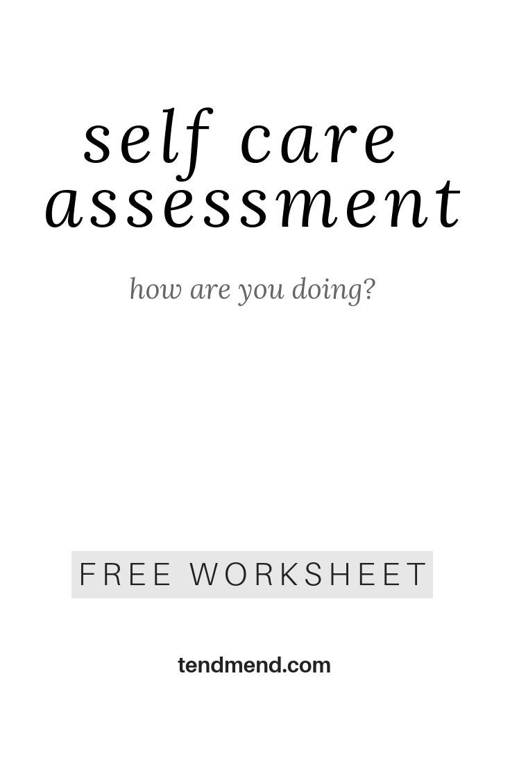 Because I Know How Difficult It Is To Make Self Care Is A Priority Blog Post On Tendmend Com Self Care Ideas Self Care Routine Self Care Assessment Selfca