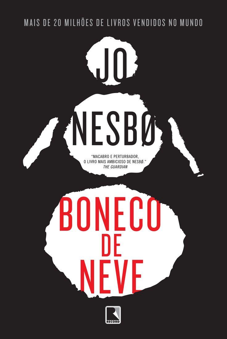 #Lançamento #destaque: Boneco de Neve, Jo Nesbo, Grupo Editorial Record…