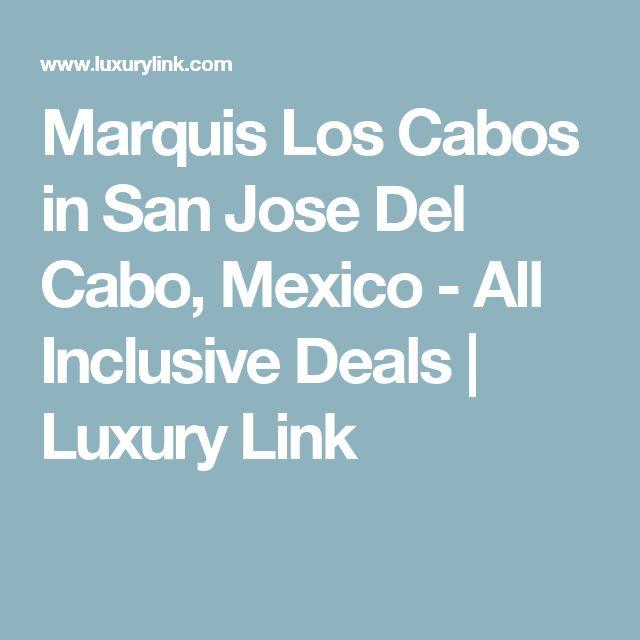 Marquis Los Cabos in San Jose Del Cabo, Mexico - All Inclusive Deals | Luxury Link