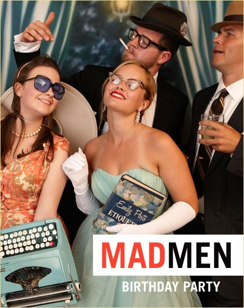 Mad Men Themed Party    http://blog.hwtm.com/2010/06/real-parties-mad-men-birthday/
