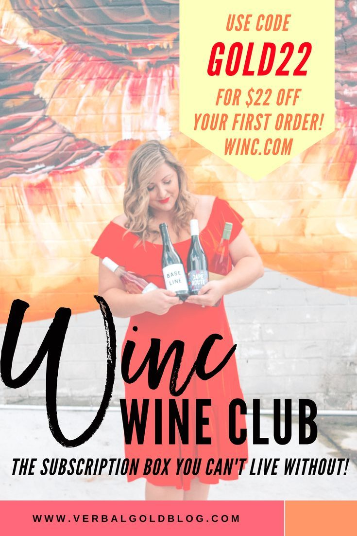 Winc Wine Club The Subscription Box You Can T Live Without Verbal Gold Blog Wine Clubs Wine Tasting Events Wine Recommendations