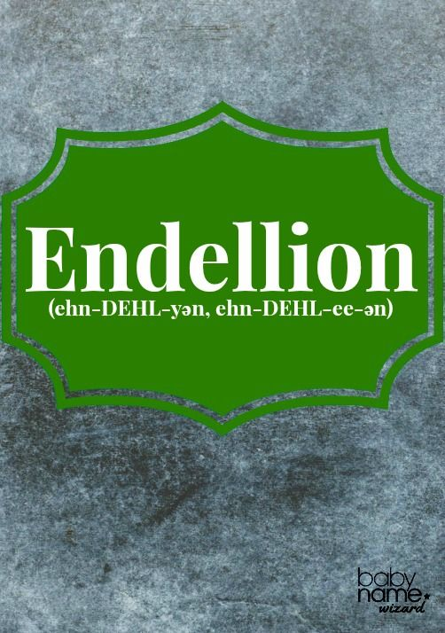 Endellion (ehn-DEHL-yən, ehn-DEHL-ee-ən): A saintly classic with fairy-tale style. St. Endellion was said to be a daughter of the legendary 5th-century King Brychan, and a village in Cornwall is named for her. Celtic Baby Names