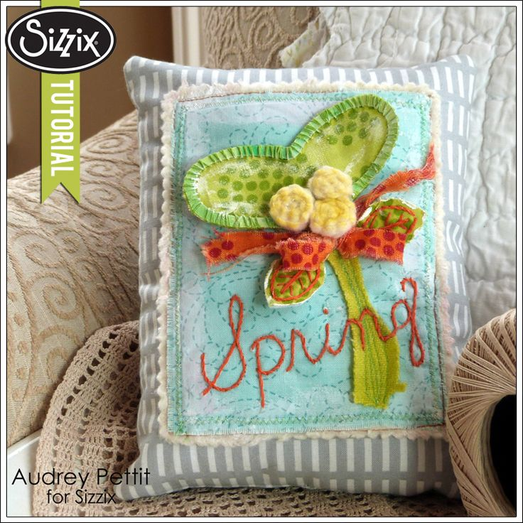 Sizzix Die Cutting Tutorial | Spring Pillow Tuck by Audrey Pettit