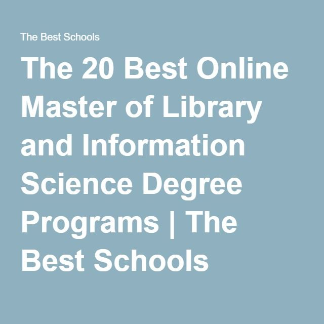 The 20 Best Online Master of Library and Information Science Degree Programs | The Best Schools