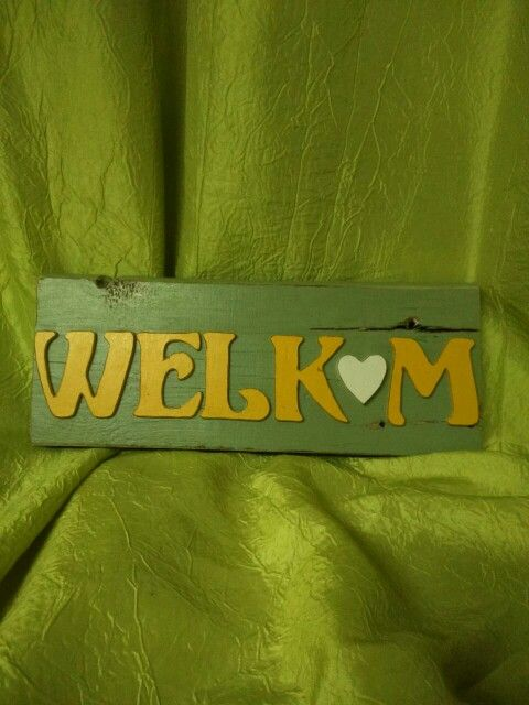 Welkom board handmade