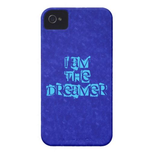 I Am The Dreamer iPhone 4 Universal Case