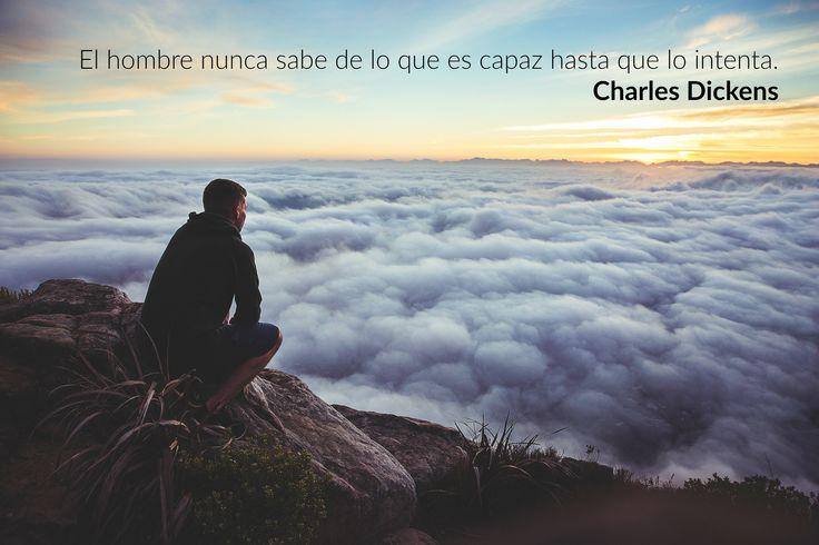 El hombre nunca sabe de lo que es capaz hasta que lo intenta. http://www.ayudasalquiler.es/  #ayudas   #alquiler   #frases   #motivacion   #dickens