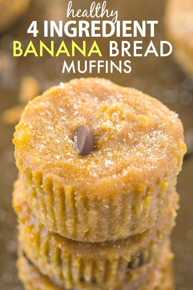 Healthy FOUR Ingredient Banana Bread Healthy Four Ingredient Banana Bread Muffins Recipe have no butter, oil, white flour or sugar- The perfect recipe to use up bananas! {vegan, gluten free, paleo}