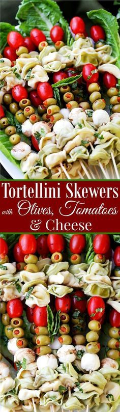 Tortellini Skewers with Olives Tomatoes and Cheese Recipe - Fun and festive appetizer plate with cheesy tortellini flavorful manzanilla olives, grape tomatoes and fresh mozzarella cheese threaded on skewers. Perfect New Year's Eve party food!