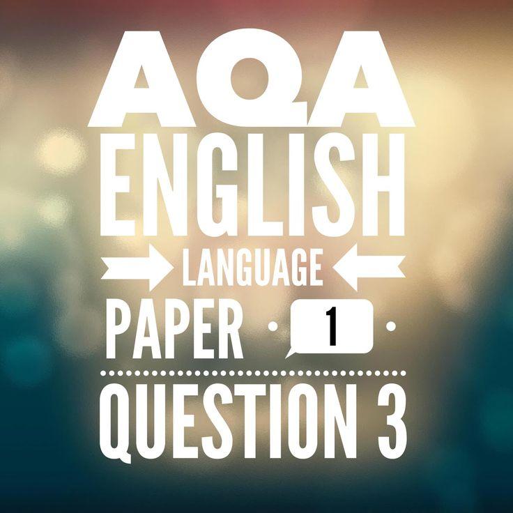 AQA GCSE English Language Paper 1 Question 3 (2017 exam)