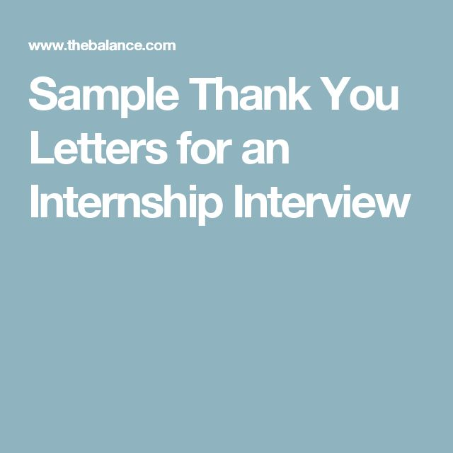 Increase Your Chances For An Internship With A ThankYou Letter