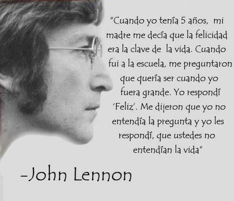 frases sobre la vida, John Lennon                                                                                                                            Más