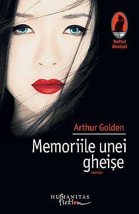 Memoriile unei gheise - Arthur Golden