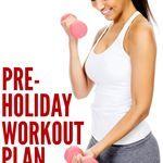 7-Week Pre-Holiday Workout Plan