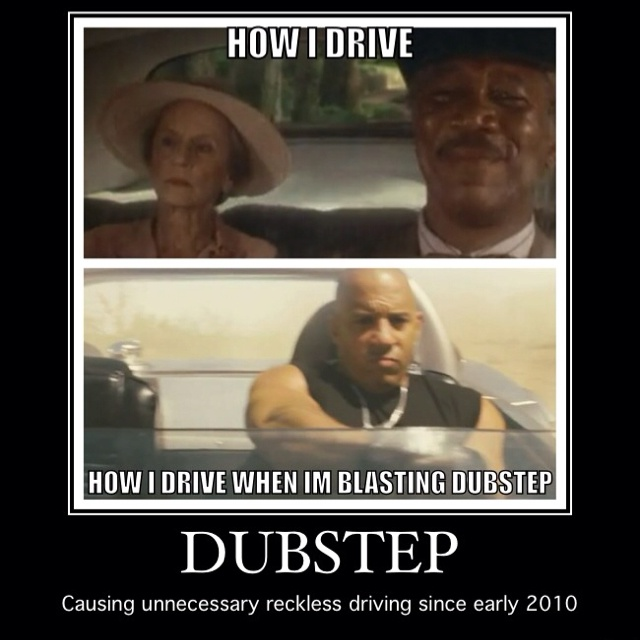 Dubstep: Life Lessons, Giggles, So True, Funny Stuff, Dubstep Dubstepglitchstep, Dubstep Dubstep Glitchstep, Dubstep Funny Quotes, True Stories, Dubstep Driving