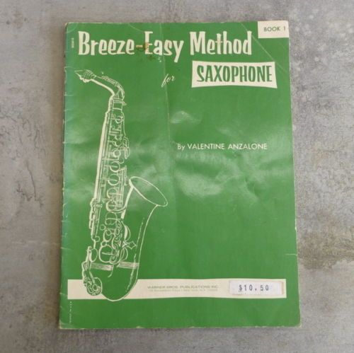 Vintage Breeze-Easy Method for Saxophone by Valentine Anzalone, Book 1. Copyright 1959 Warner Bros. Inc. music book.