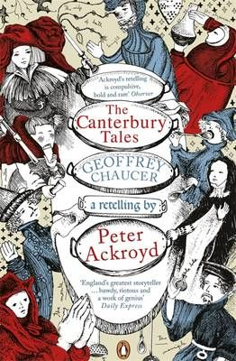 The Canterbury Tales: A retelling by Peter Ackroyd - Chaucer Geoffrey,Ackroyd Peter | Public βιβλία