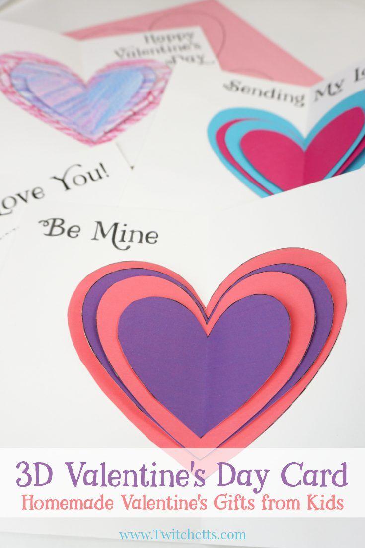 3d Valentine S Day Card Homemade Valentine S Gifts From Kids Homemade Valentines Gift Homemade Valentines Valentines Cards
