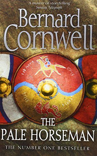 The Pale Horseman (The Last Kingdom Series, Book 2): Amazon.co.uk: Bernard Cornwell: 9780007149933: Books