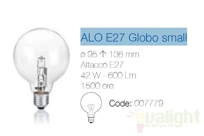 Bec halogen ALO E27 42W GLOBO SMALL 07779 - Corpuri de iluminat, lustre, aplice