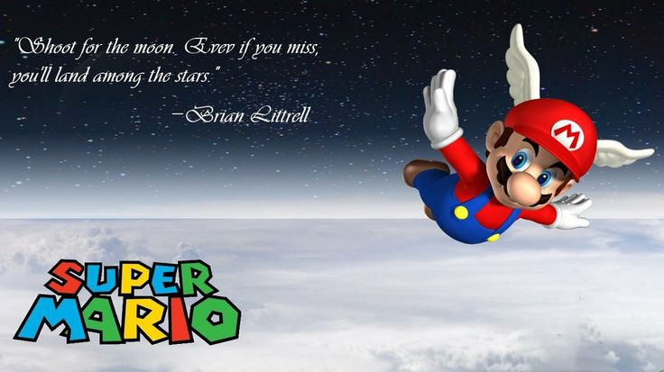 7 Best Images About Mario Motivational Quotes On Pinterest