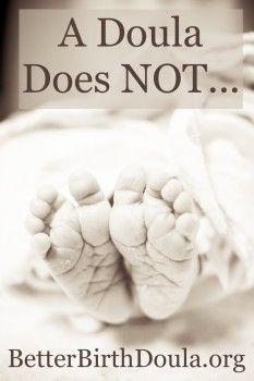 A Doula Does NOT... | Tips for Doulas, clarifying for parents what our role is at their birth.