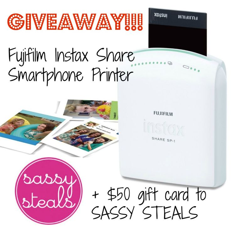 Fujifilm Instax Share Printer and $50 Sassy Steals Giveaway!