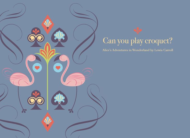The Queen's Croquet-Ground. Alice's Adventures in Wonderland designed by Chiara Aliotta.