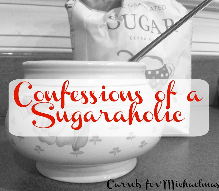 My life as a sugaraholic and the tips that help me get out of a sugar slump and back into healthy eating habits // Carrots for Michaelmas
